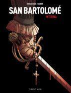 SAN BARTOLOMÉ (INTEGRAL)