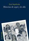 HISTORIAS DE AQUÍ Y DE ALLÁ