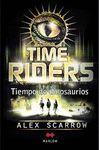 TIME RIDERS II . TIEMPO DE DINOSAURIOS