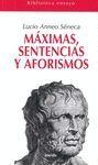 MÁXIMAS, SENTENCIAS Y AFORISMOS
