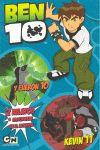 BEN 10, Y FUERON 10 + KEVIN 11