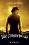 LARGO DOMINGO DE NOVIAZGO