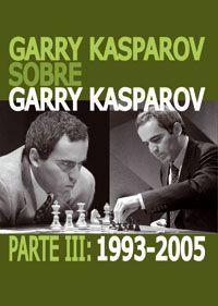 GARRY KASPAROV SOBRE GARRY KASPAROV
