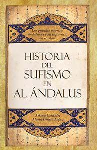 HISTORIA DEL SUFISMO EN AL-ANDALUS