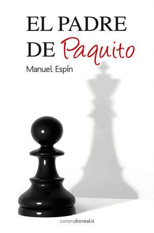 EL PADRE DE PAQUITO