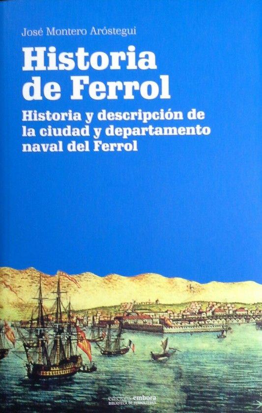 HISTORIA DE FERROL EDICION 2013