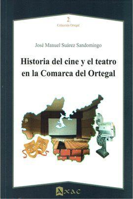HISTORIA DEL CINE Y EL TEATRO EN LA COMARCA DEL ORTEGAL