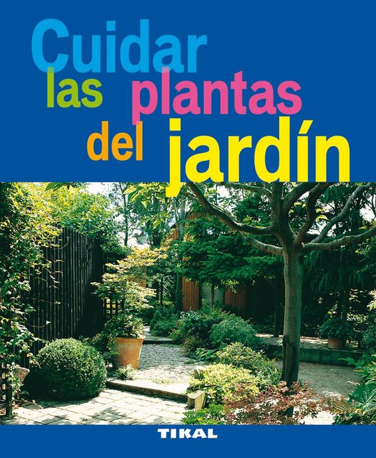 CUIDAR LAS PLANTAS DEL JARDÍN