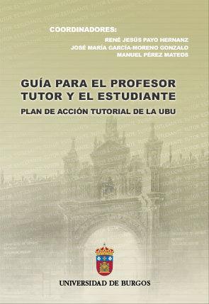 GUÍA PARA EL PROFESOR TUTOR Y EL ESTUDIANTE