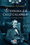 ENIGMA DE LA CALLE CALABRIA