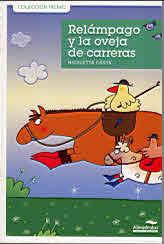 RELÁMPAGO Y LA OVEJA DE CARRERAS
