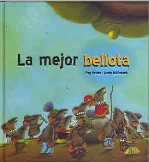 LA MEJOR BELLOTA