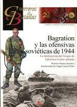BRAGATION Y LAS OFENSIVAS SOVIÉTICAS DE 1944