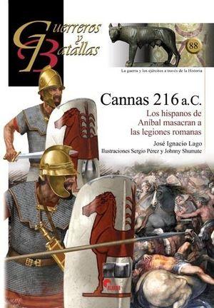 GUERREROS Y BATALLAS 88: CANNAS 216 A.C.