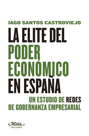 LA ÉLITE DEL PODER ECONÓMICO EN ESPAÑA