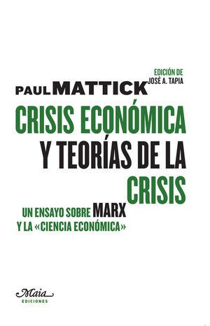 CRISIS ECONOMICA Y TEORAS DE LA CRISIS