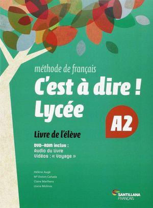 C'EST À DIRE LYCEE A2 ELEVE + DVD
