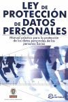 LEY DE PROTECCION DE DATOS PERSONALES. MANUAL PRAC
