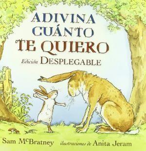 ADIVINA CUÁNTO TE QUIERO (EDICION DESPLEGABLE)