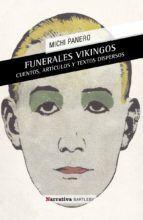 FUNERALES VIKINGOS / EL DESCONCIERTO
