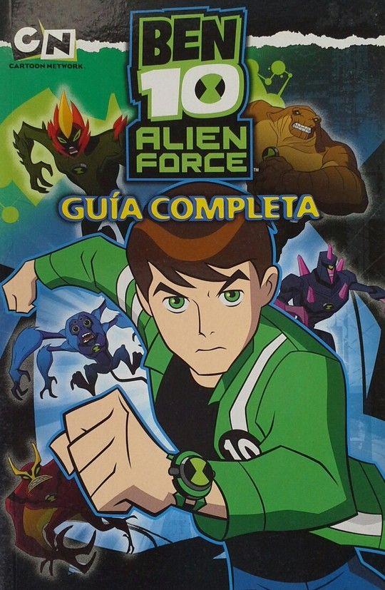 GUÍA COMPLETA DE BEN 10 ALIEN FORCE