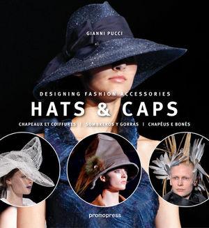 HATS & CAPS = CHAPEAUX ET COIFFURES = SOMBREROS Y GORRAS = CHAPÉUS E BONÉS