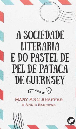 A SOCIEDADE LITERARIA E DO PASTEL DE PEL DE PATACA DE GUERNSEY