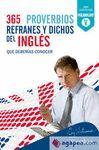 365 PROVERBIOS  REFRANES Y DICHOS DEL INGLES