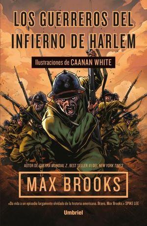 LOS GUERREROS DEL INFIERNO DE HARLEM