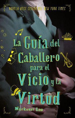 LA GUIA DEL CABALLERO PARA EL VICIO Y LA VIRTUD