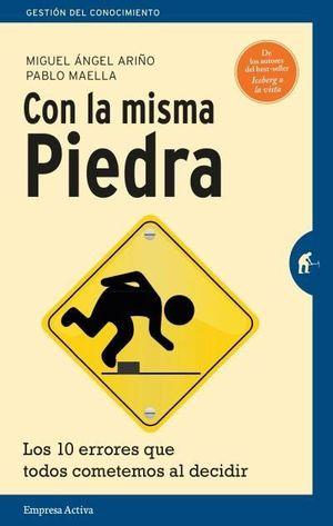 CON LA MISMA PIEDRA