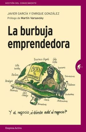 LA BURBUJA EMPRENDEDORA