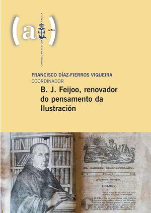 B. J. FEIJOO, RENOVADOR DO PENSAMENTO DA ILUSTRACIÓN