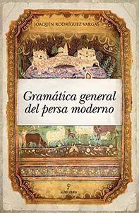 GRAMÁTICA GENERAL DEL PERSA MODERNO