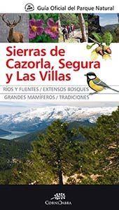 GUÍA OFICIAL DEL PARQUE NATURAL DE LAS SIERRAS DE CAZORLA, SEGURA Y LAS VILLAS