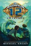 LOS MAGNÍFICOS 12. LA TRAMPA