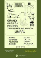 GRANO. CÁLCULO Y DISEÑO DE TRANBSPORTE NEUMÁTICO UMPAL