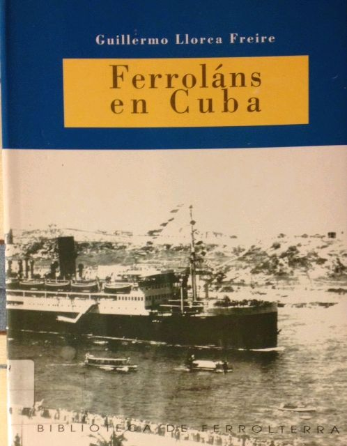 FERROLÁNS EN CUBA