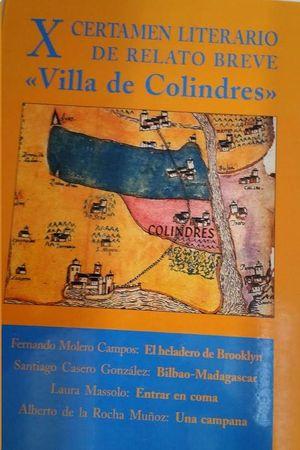 X CERTAMEN LITERARIO DE RELATO BREVE VILLA DE COLINDRES : EL HELADERO DE BROOKLYN  BILBAO-MADAGASCAR
