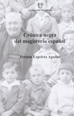 CRÓNICA NEGRA DEL MAGISTERIO ESPAÑOL