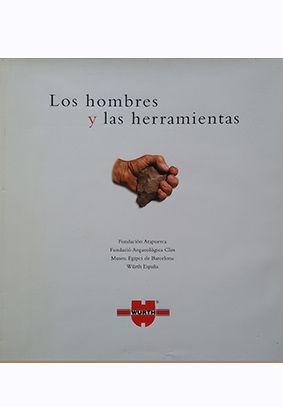 LOS HOMBRES Y LAS HERRAMIENTAS