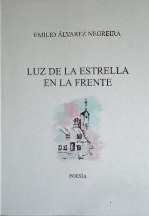 LUZ DE LA ESTRELLA EN LA FRENTE