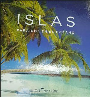 ISLAS PARAISOS EN EL OCEANO