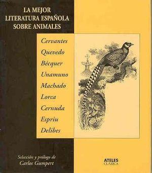 LA MEJOR LITERATURA ESPAÑOLA SOBRE ANIMALES