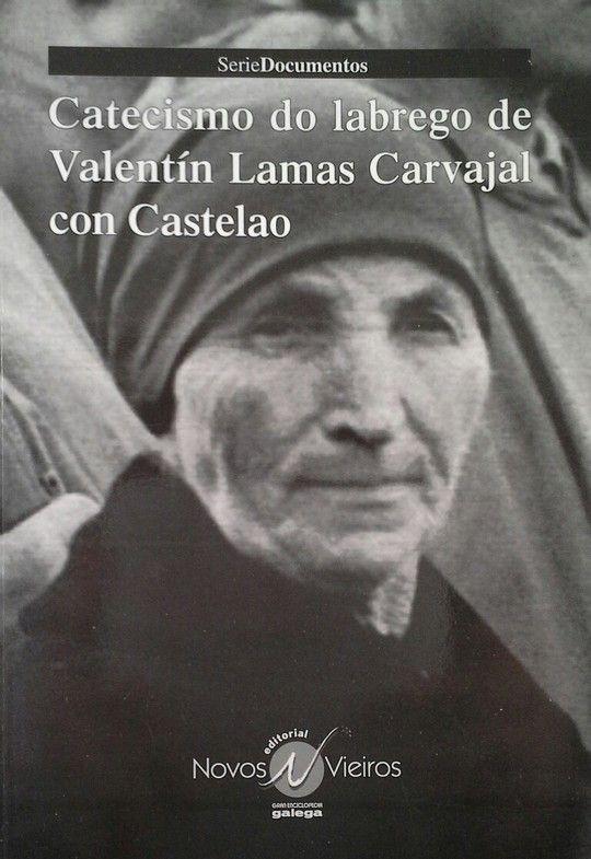 CATECISMO DO LABREGO DE VALENTÍN LAMAS CARBAJAL CON CASTELAO