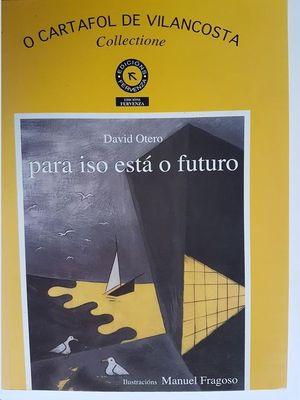 PARA ISO ESTÁ O FUTURO