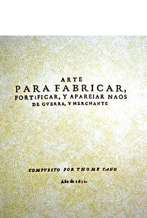 ARTE PARA FABRICAR, FORTIFICAR Y APAREIAR NAOS DE GVERRA Y MERCHANTE