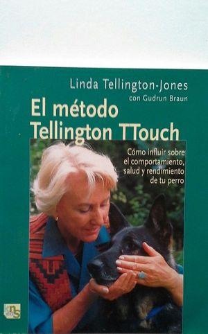 EL MÉTODO DE TELLINGTON TTOUCH