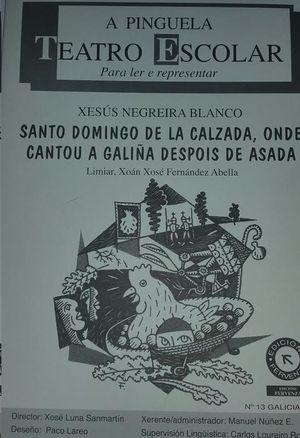 SANTO DOMINGO DE LA CALZADA, ONDE CANTOU A GALIÑA DESPOIS DE ASADA