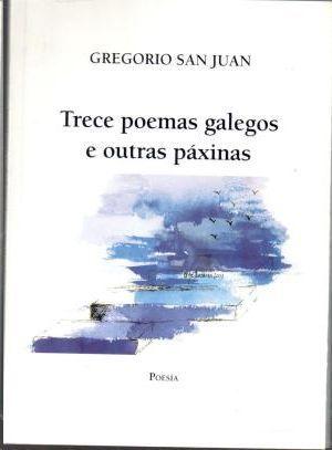 TRECE POEMAS GALEGOS E OUTRAS PÁXINAS